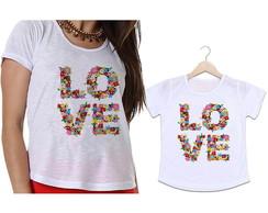 f0b5b9306d560 ... Camisetas Tal Mãe Tal Filha LOVE