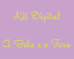 Kit Digital a Bela e a Fera