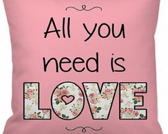 Capa Almofada All you need is love