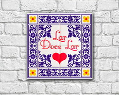 "Placa Decorativa ""Lar Doce Lar"""