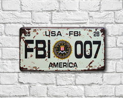 "Placa Decorativa ""Placa FBI 007"""