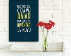 "Placa Decorativa ""O dia Vai Raiar"""