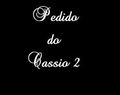 Pedido do Cassio 2