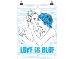 Poster Love is Blue