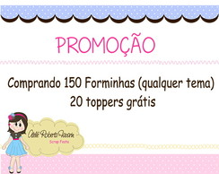 Cod 0709 - Kit 150 forminhas + 20 topper