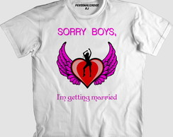 Camisa SORRY BOYS I'M GETTING MARRIED
