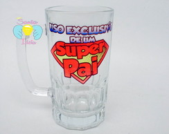 Caneca de Chopp Uso Exclusivo Super pai