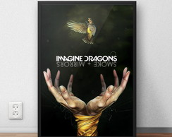 "Poster ""Imagine Dragons'' com moldura"