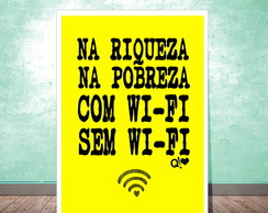 Placa Decorativa - Com ou sem wi-fi