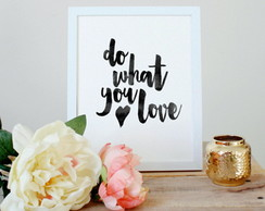 Quadrinho MDF | Do what you love