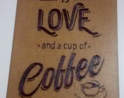 Quadro Decorativo MDF - Love and Coffee