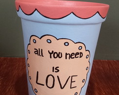 Vaso/porta canetas All you need is love