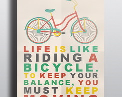 Poster Bicicleta - Life Is Like A3