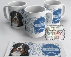 Caneca Pai de Bernese Mountain Dog