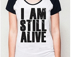 BABY LOOK RAGLAN - I AM STILL ALIVE