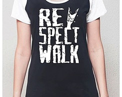 BABY LOOK RAGLAN - RESPECT WALK