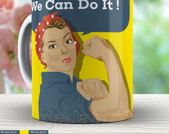 Caneca Pin Up We Can do It - 523
