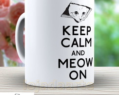 Caneca Gato Keep Calm And Meow - 938