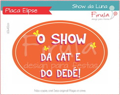 Placa Elipse Digital Show da Luna