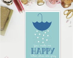 Poster A4 You Make me Happy P038