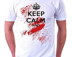 CAMISETA MASCULINA - KEEP CALM AND ...