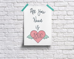 All You Need is Love Pôster Decor