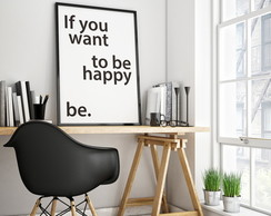 If_You_Want_To_Be_Happy_Be