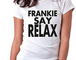 BABY LOOK - FRANK SAY RELAX