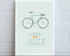Pôster Love Your Bike
