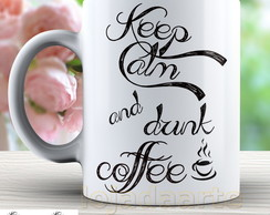 Caneca Keep Calm Drink Coffee - 1449