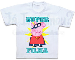 Camiseta Peppa super filha