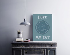 "Placa decorativa ""Love My Cat"""