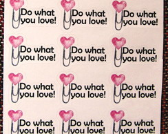 Cartela de Adesivos WHAT YOU LOVE