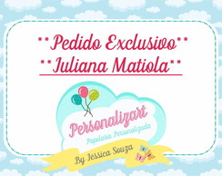 Pedido Exclusivo - Juliana