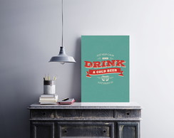 "Placa decorativa ""Drink a Cold"""