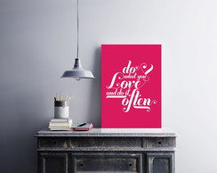 "Placa decorativa ""Do What You Love And"""