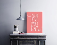 "Placa decorativa ""Fall In Love Every"""