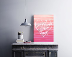 "Placa decorativa ""Happy Valentine's Day"""