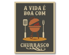 Placa MDF Retrô Vida Boa Churrasco - 809
