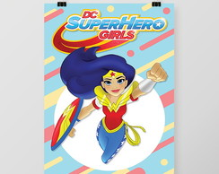 Pôster Super Hero Girls
