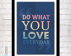 Poster A3- Do what you love everday