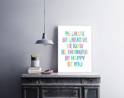 "Placa decorativa ""Be Brave Be Creative"""