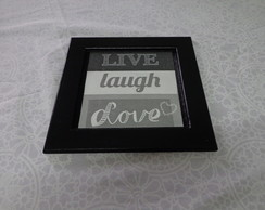 Quadro Decorativo LIVE LOVE de MDF