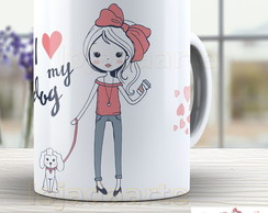 Caneca I Love my Dog - Xicara 1601