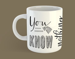 Caneca | You know nothing