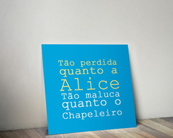 Quadro Decorativo - Alice Frase