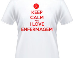 Camiseta Keep Calm Enfermagem