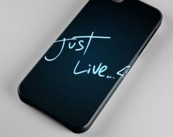 Capinha | Case Iphone Just Live 0072