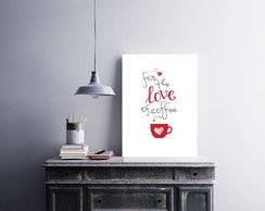 "Placa decorativa ""For the Love of Coffee"