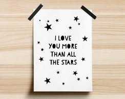 Poster I Love You More Than All The Star